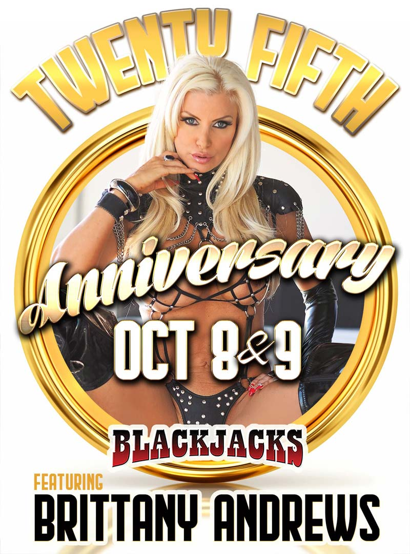 25th Anniversary featuring Brittany Andrews <br> October 8th & 9th